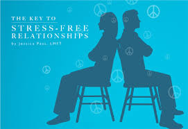 The Key to Stress-Free Relationships - DEFINE body & mind