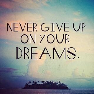 Holding onto a dream by not quiting.