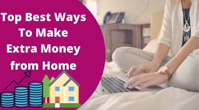 top Best way to make money from home
