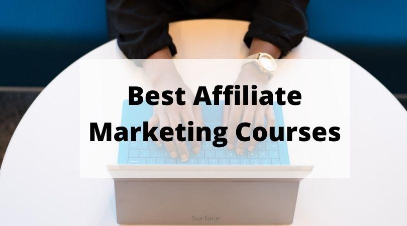 best affiliate marketing courses